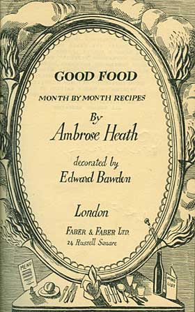 Good Food by Ambrose Heath 1932