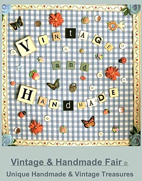 The Vintage and Handmade Fair May 30th 2009