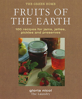 Fruits of The Earth - My preserving book